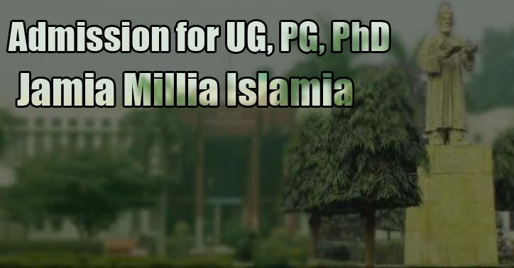 Jamia Millia Islamia Admission 2020-21