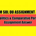 Indian Politics & Comparative Perspective Assignment Answer