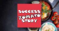 zomato success story in hindi
